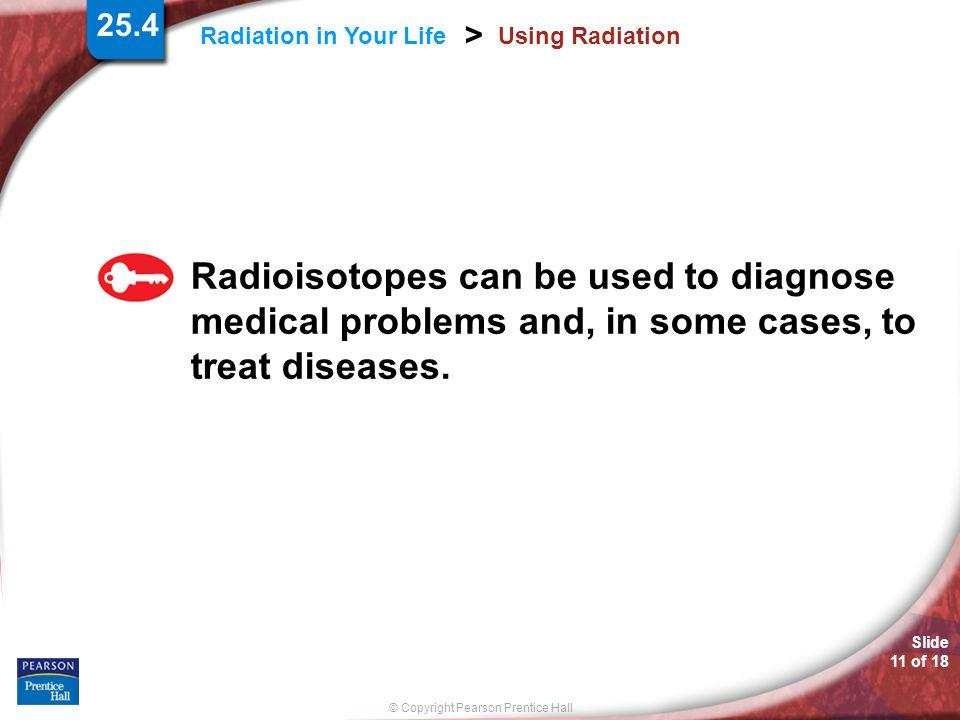 25.4 Using Radiation.