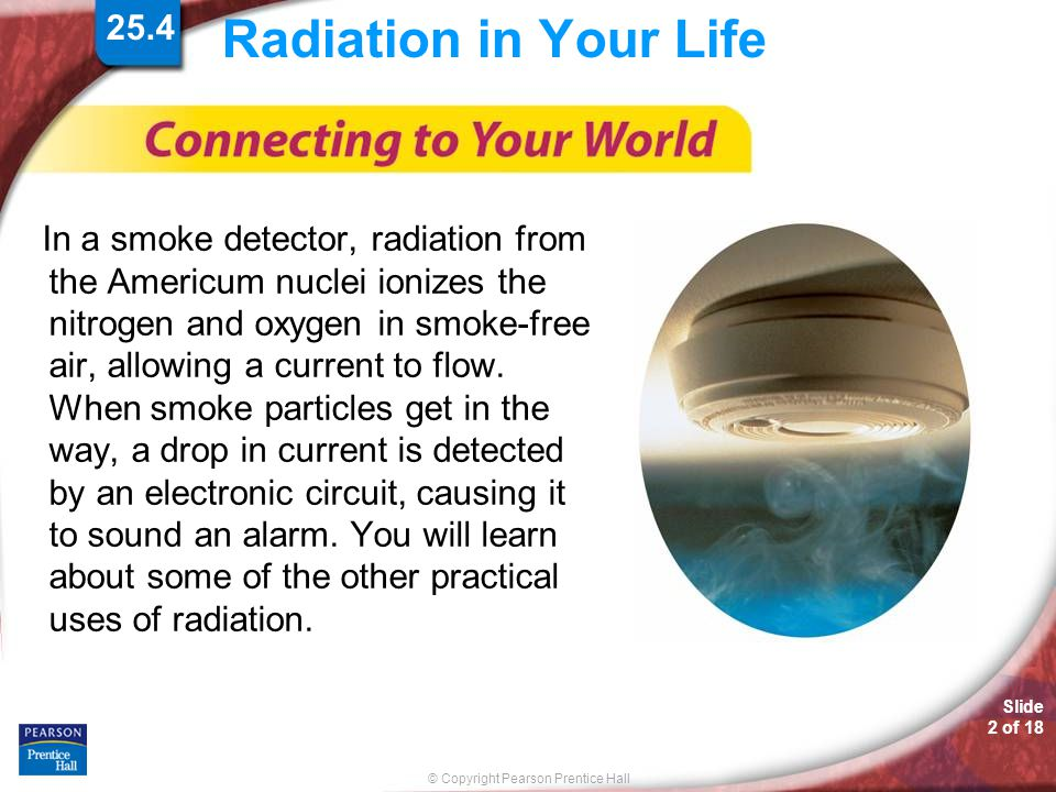 25.4 Radiation in Your Life.