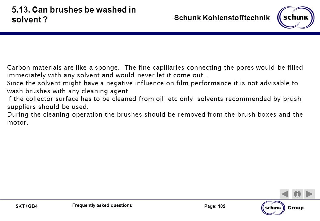 5.13. Can brushes be washed in solvent