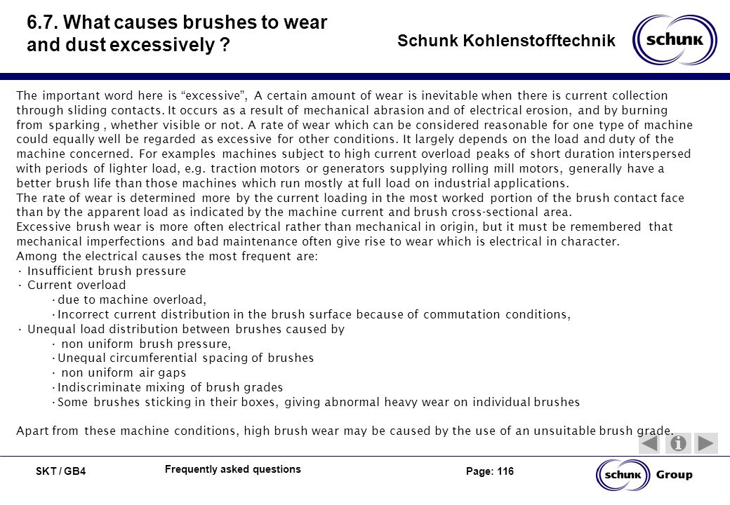 6.7. What causes brushes to wear and dust excessively