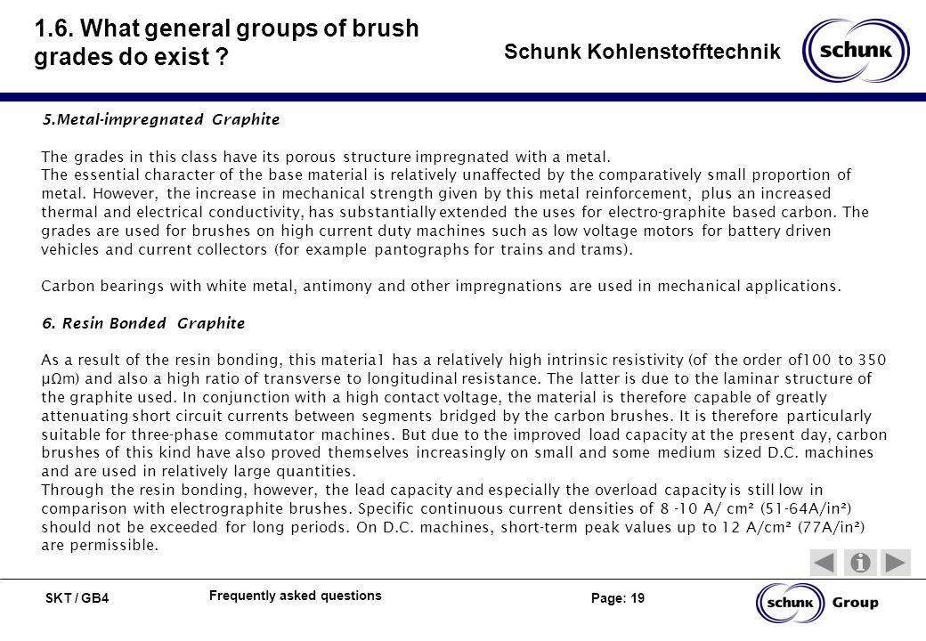 1.6. What general groups of brush grades do exist
