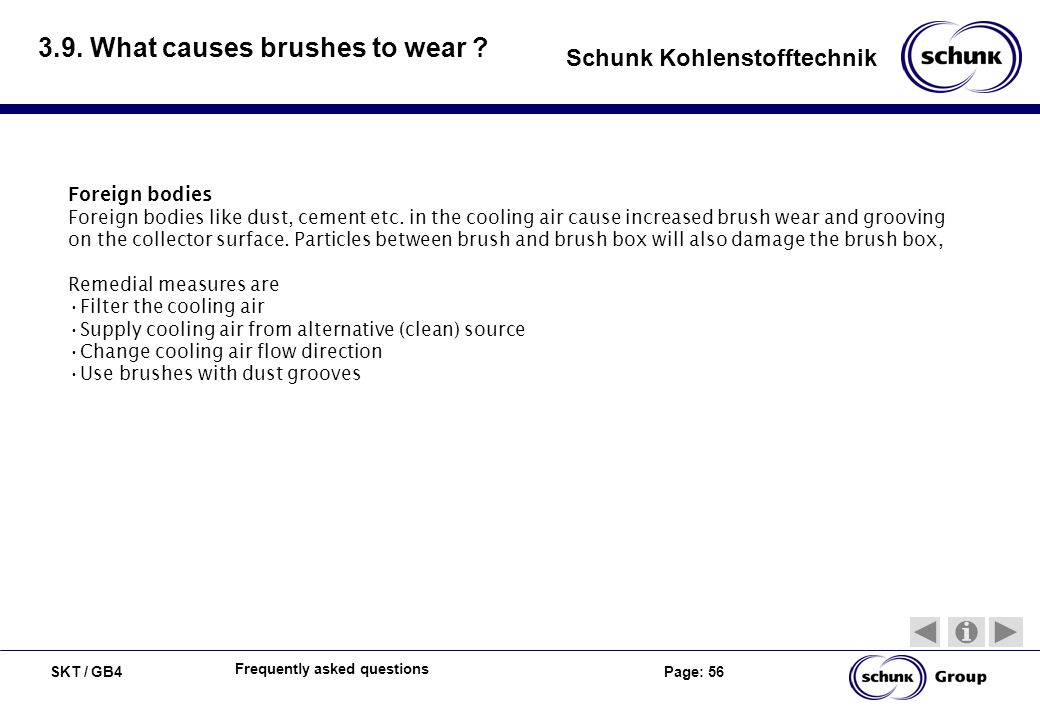 3.9. What causes brushes to wear