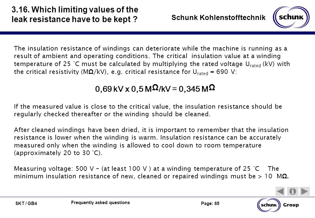 3.16. Which limiting values of the leak resistance have to be kept