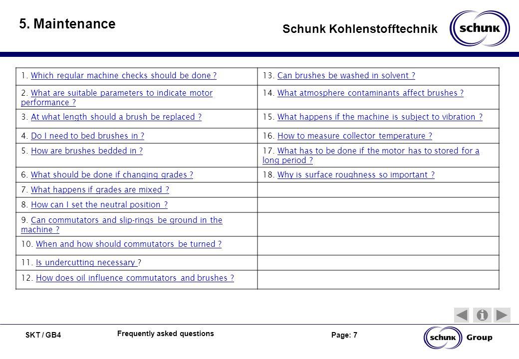 5. Maintenance 1. Which regular machine checks should be done