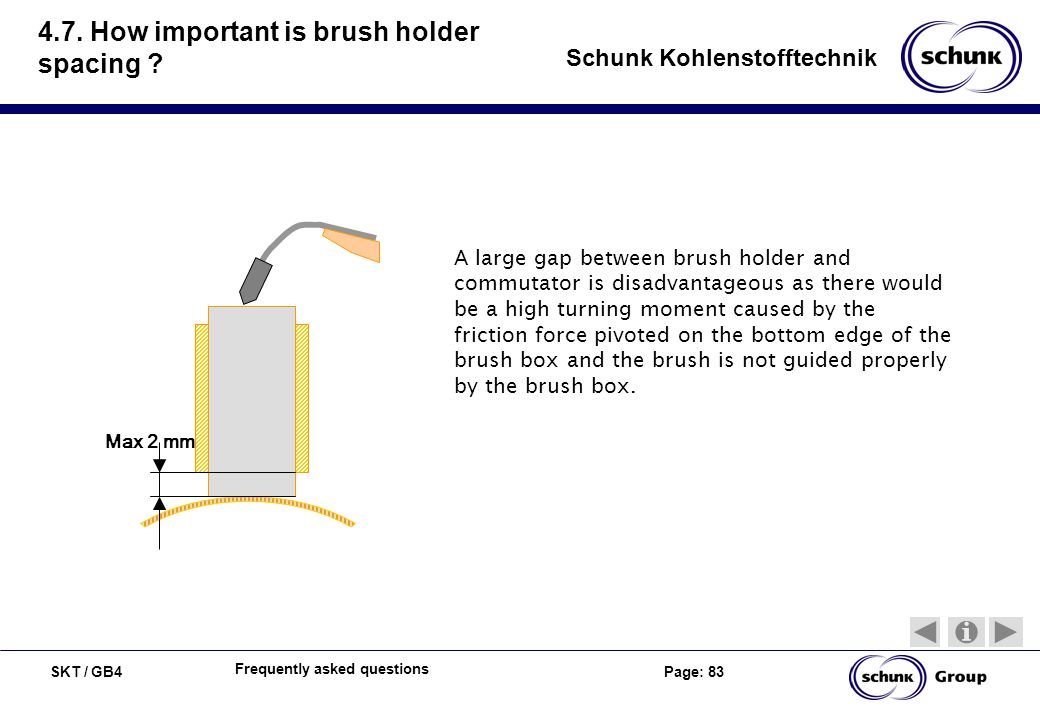 4.7. How important is brush holder spacing