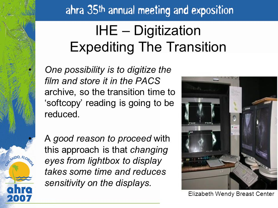 IHE – Digitization Expediting The Transition