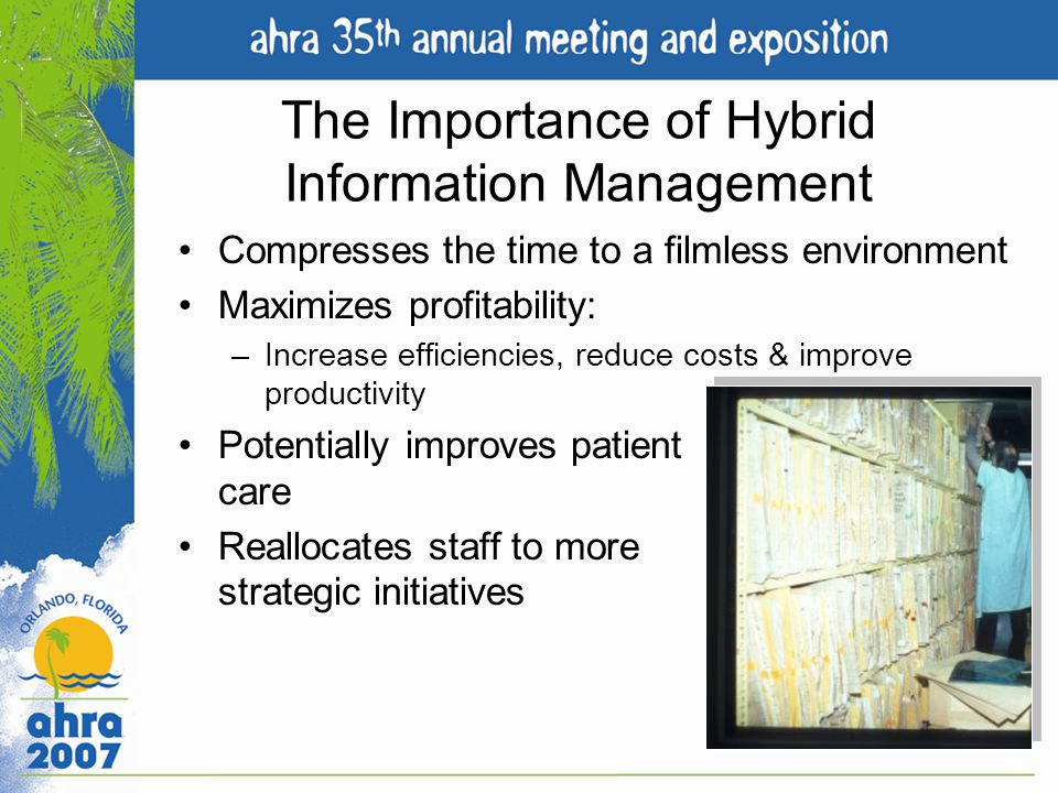 The Importance of Hybrid Information Management