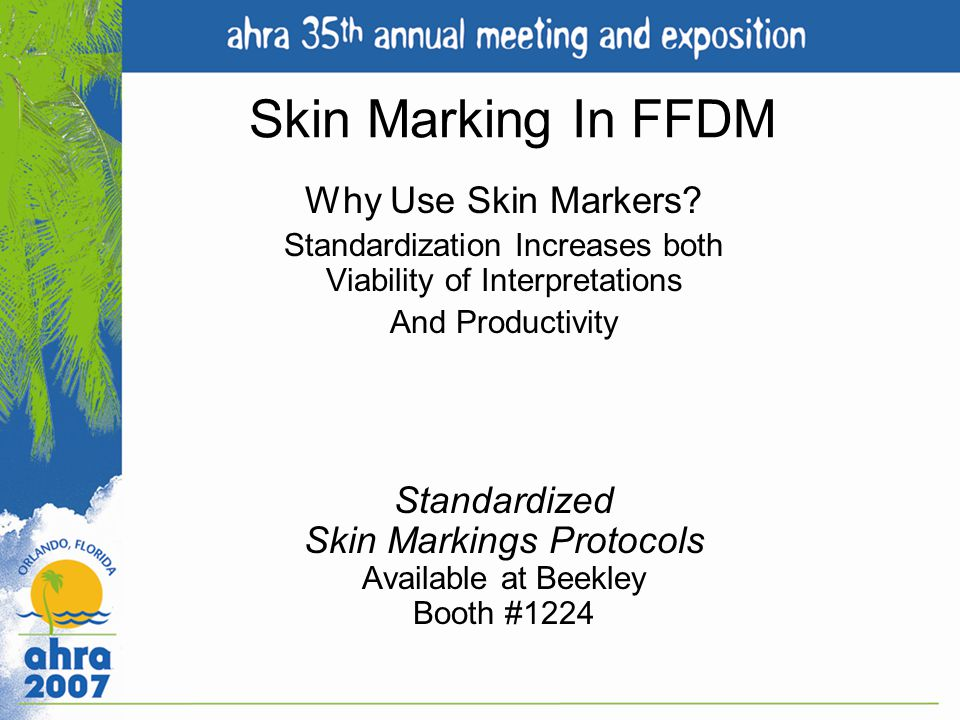 Skin Marking In FFDM Why Use Skin Markers