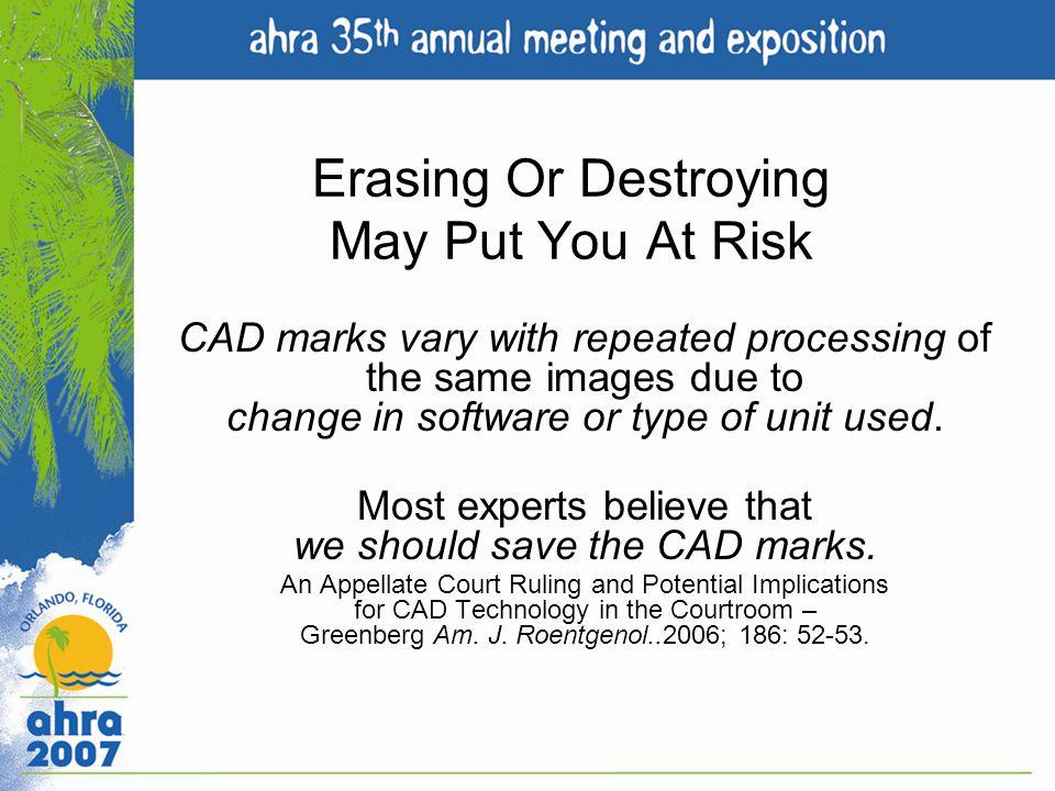 Erasing Or Destroying May Put You At Risk