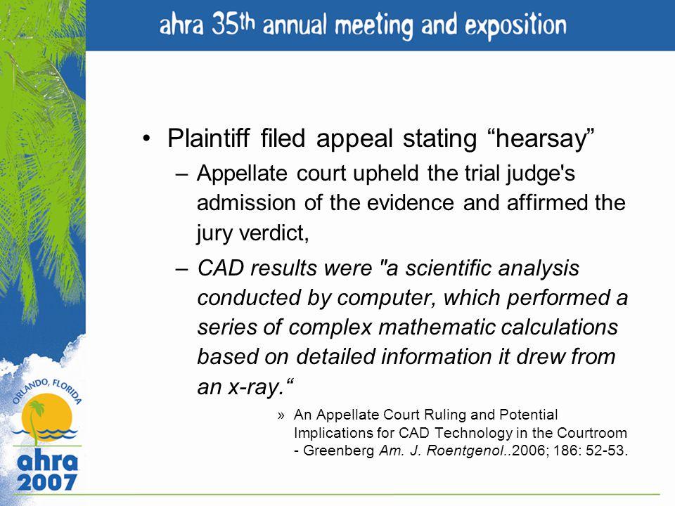 Plaintiff filed appeal stating hearsay