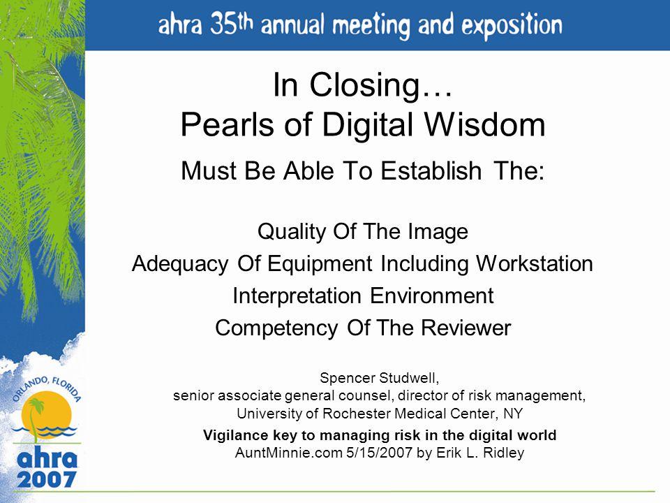 In Closing… Pearls of Digital Wisdom