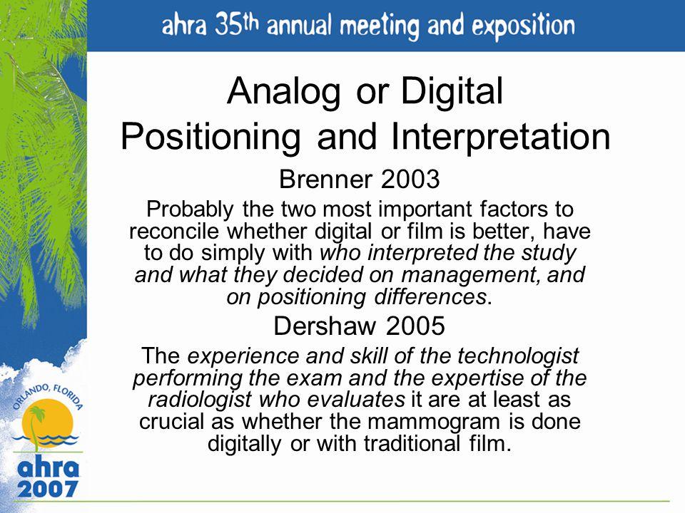 Analog or Digital Positioning and Interpretation