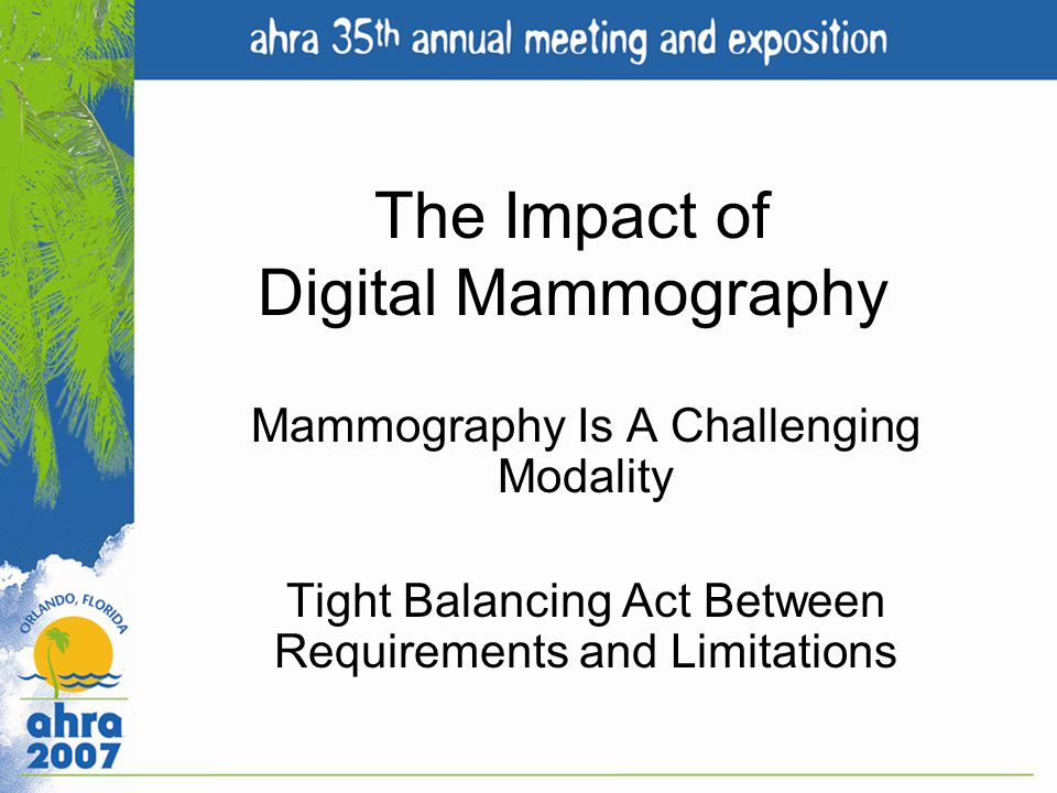 The Impact of Digital Mammography
