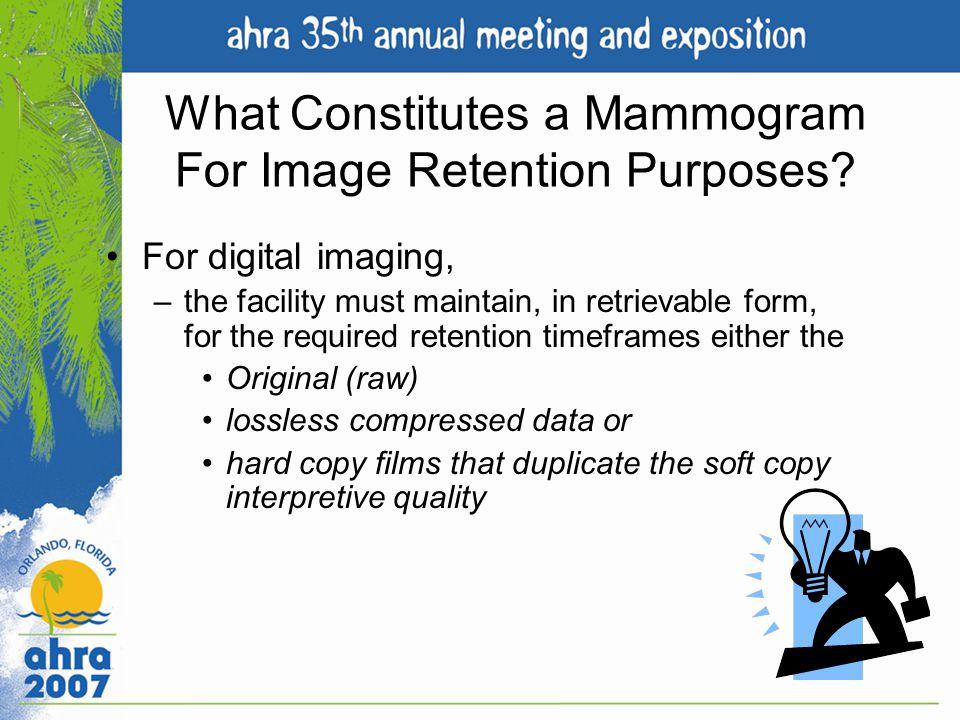 What Constitutes a Mammogram For Image Retention Purposes