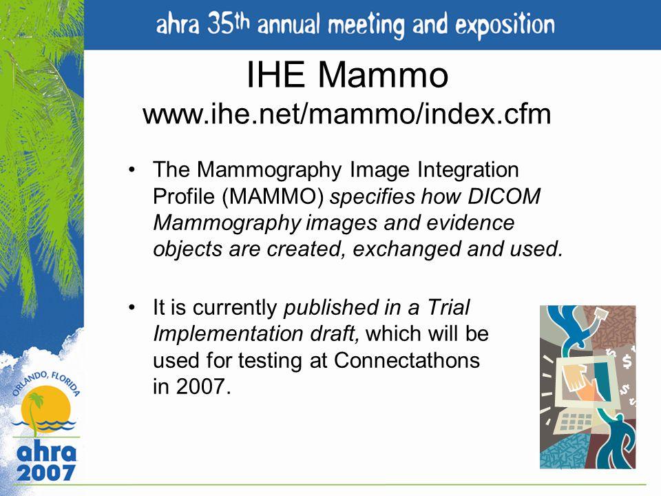 IHE Mammo www.ihe.net/mammo/index.cfm