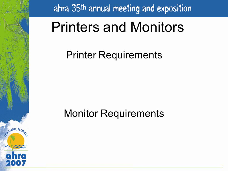 Printer Requirements Monitor Requirements