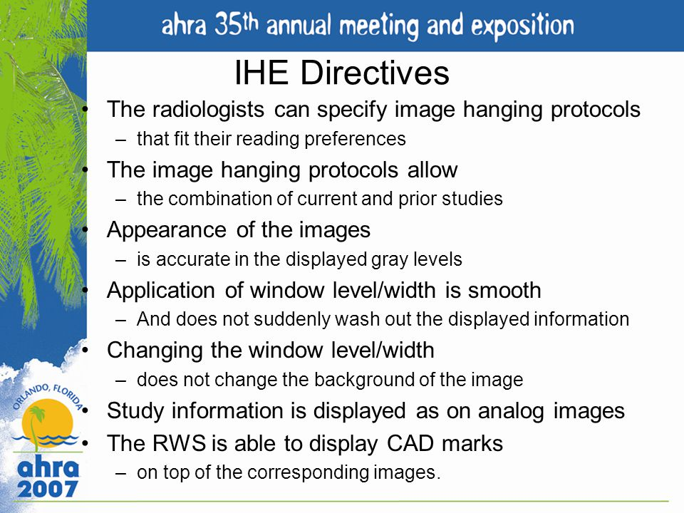 IHE Directives The radiologists can specify image hanging protocols