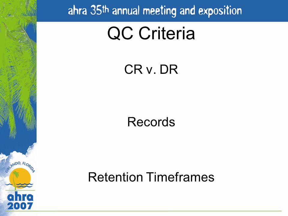 CR v. DR Records Retention Timeframes