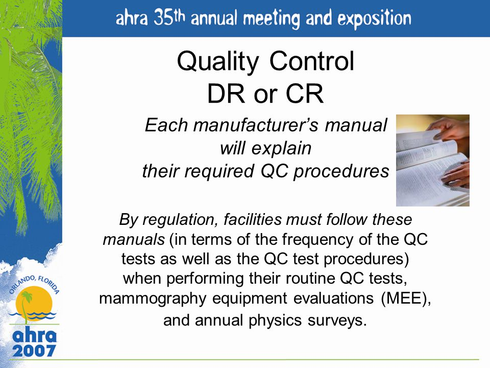 Quality Control DR or CR