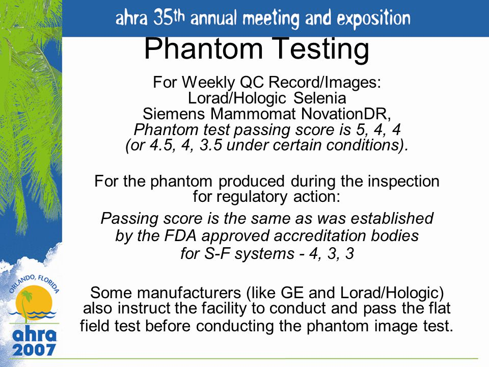 For the phantom produced during the inspection for regulatory action: