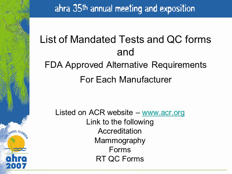 Listed on ACR website – www.acr.org