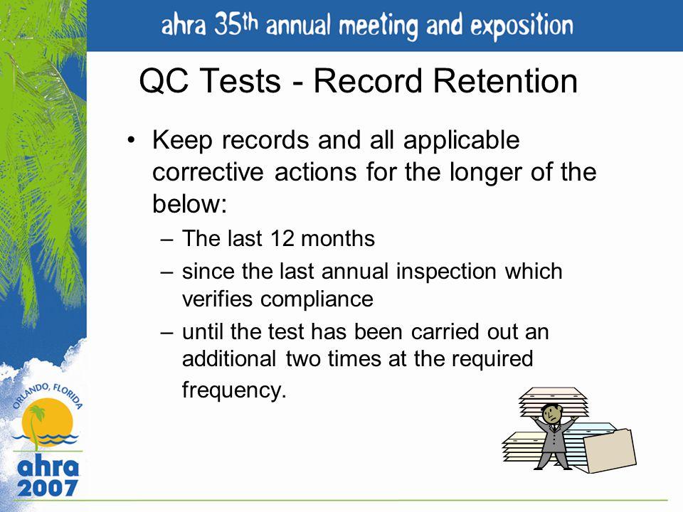 QC Tests - Record Retention