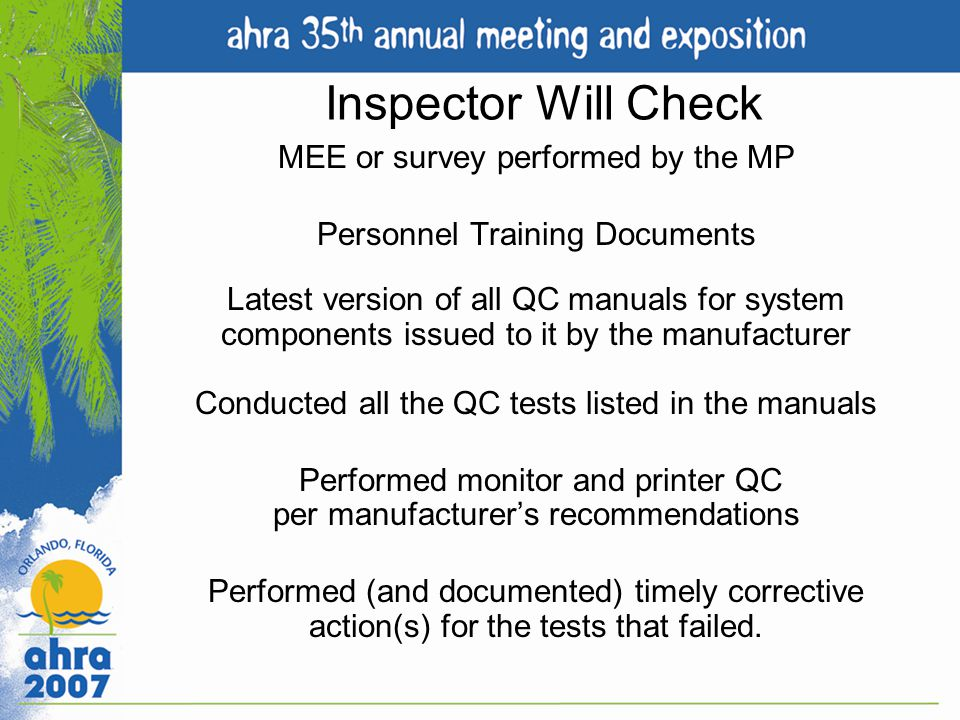 Inspector Will Check MEE or survey performed by the MP