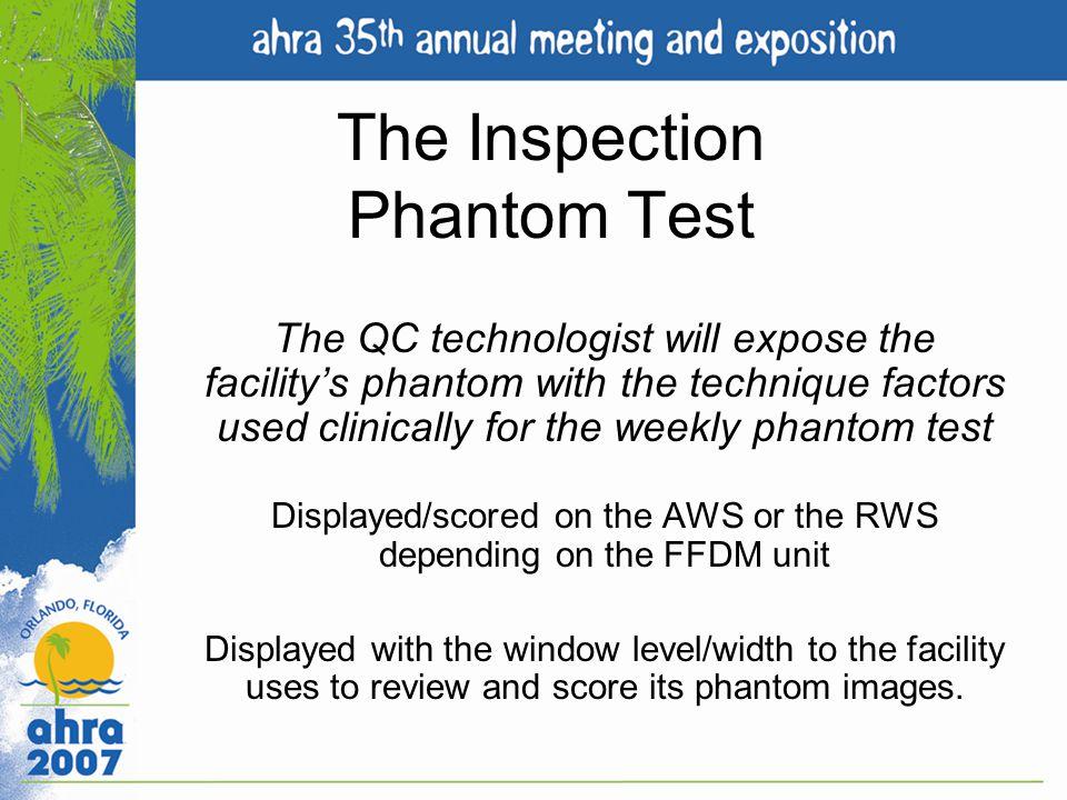 The Inspection Phantom Test