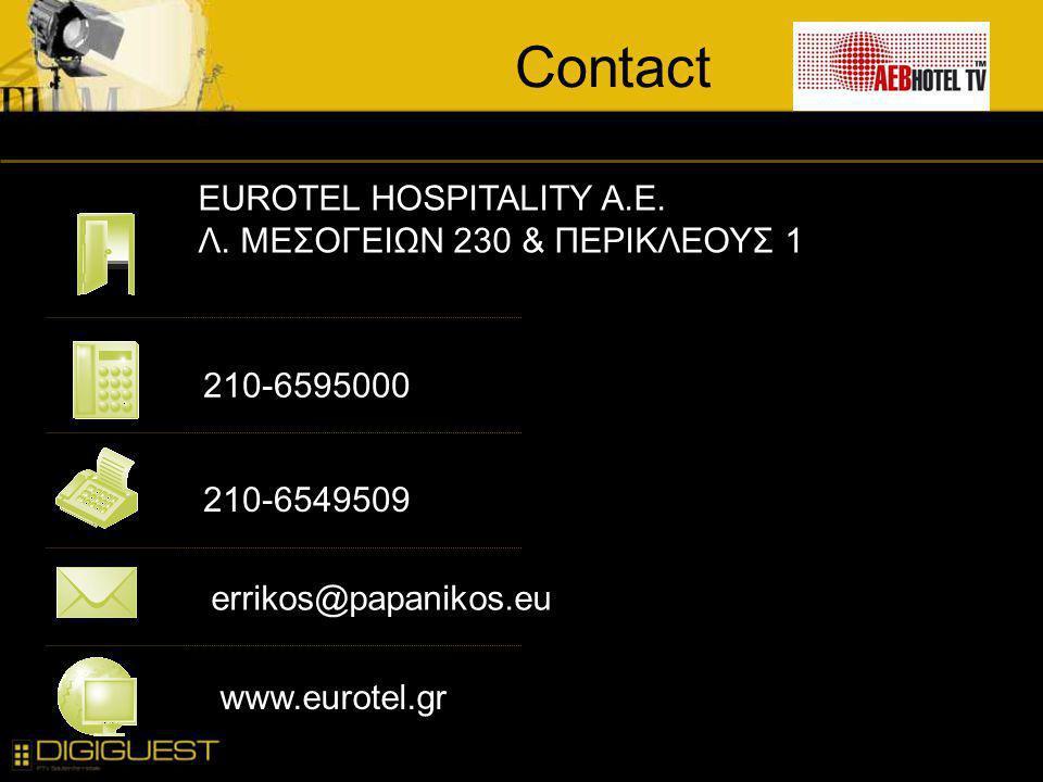 Contact EUROTEL HOSPITALITY A.E. Λ. ΜΕΣΟΓΕΙΩΝ 230 & ΠΕΡΙΚΛΕΟΥΣ 1