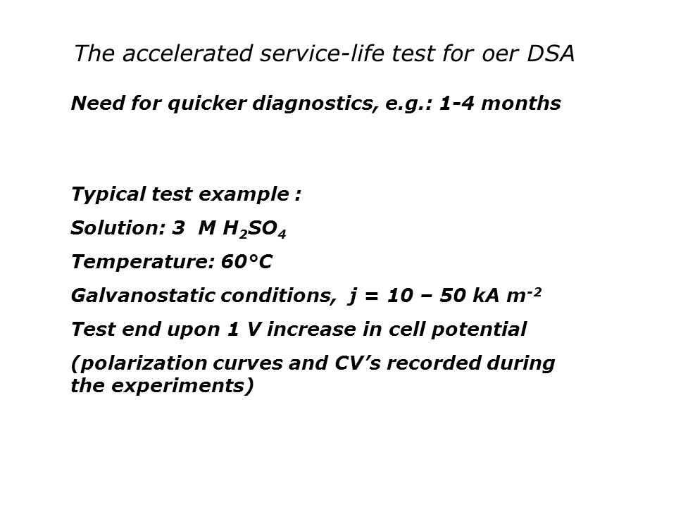 The accelerated service-life test for oer DSA