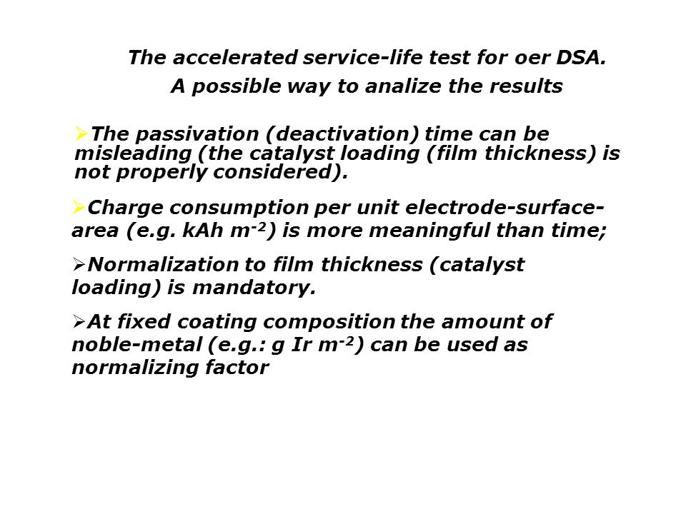 The accelerated service-life test for oer DSA.