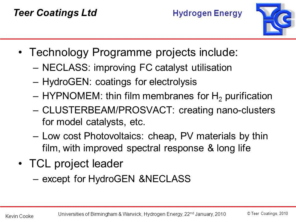 Technology Programme projects include: