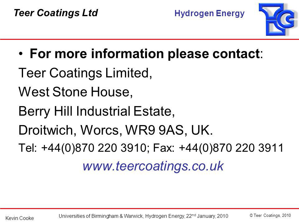 For more information please contact: Teer Coatings Limited,