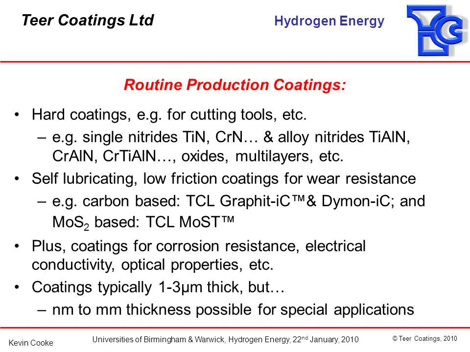 Routine Production Coatings: