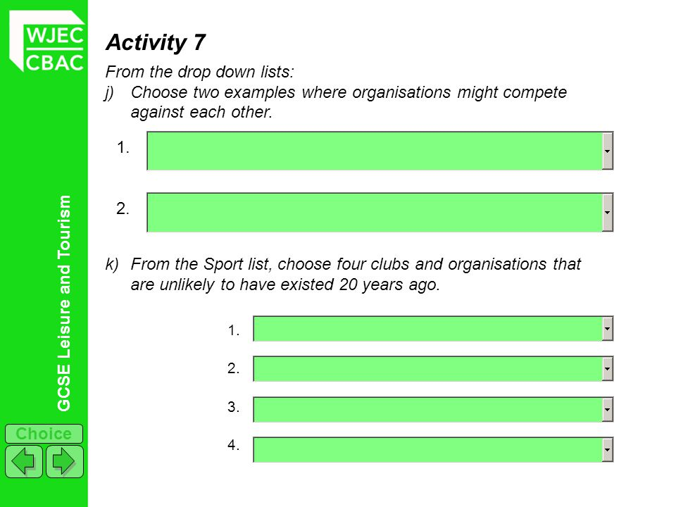 Activity 7 From the drop down lists: