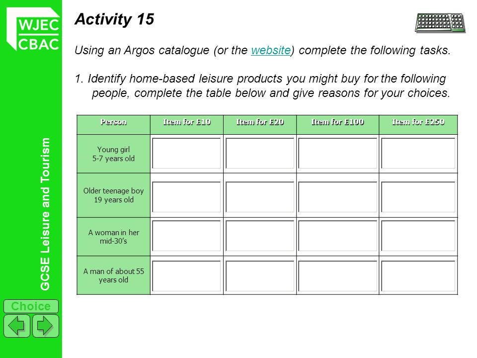 Activity 15 Using an Argos catalogue (or the website) complete the following tasks.