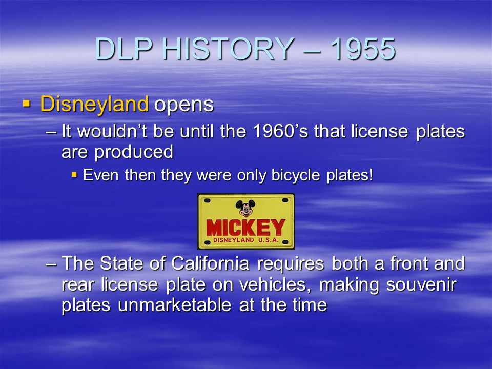 DLP HISTORY – 1955 Disneyland opens