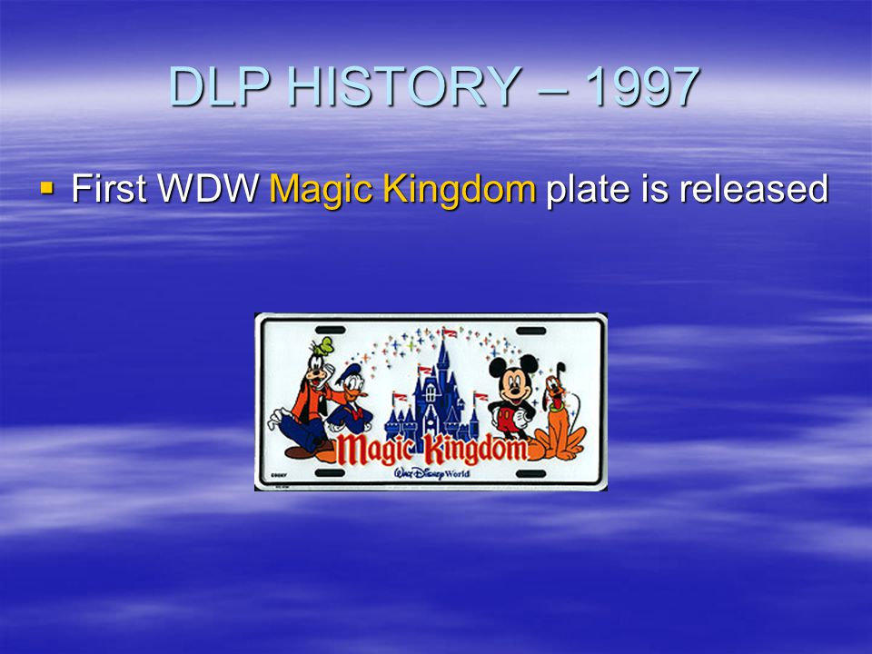 DLP HISTORY – 1997 First WDW Magic Kingdom plate is released
