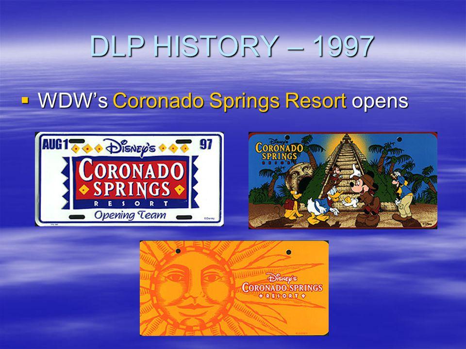 DLP HISTORY – 1997 WDW's Coronado Springs Resort opens