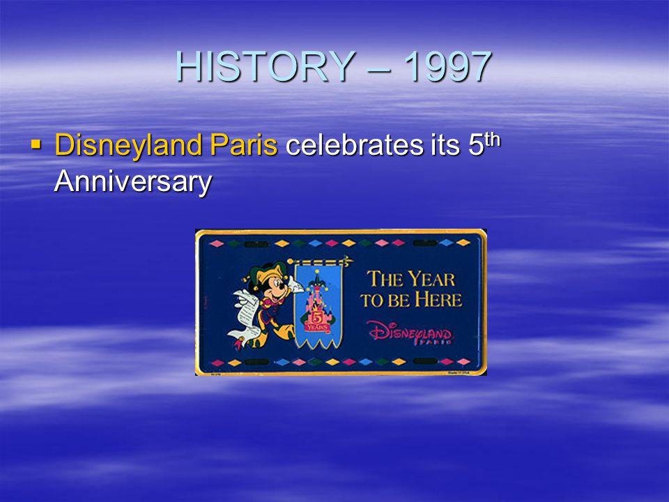 HISTORY – 1997 Disneyland Paris celebrates its 5th Anniversary