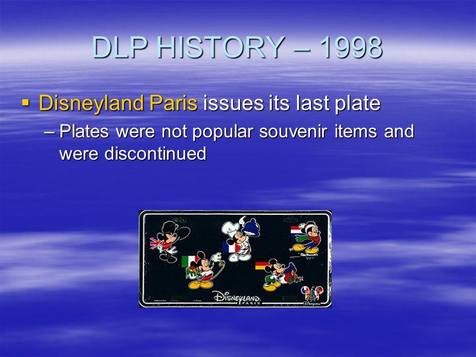 DLP HISTORY – 1998 Disneyland Paris issues its last plate