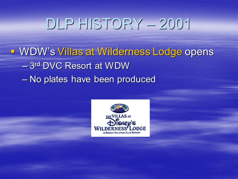 DLP HISTORY – 2001 WDW's Villas at Wilderness Lodge opens