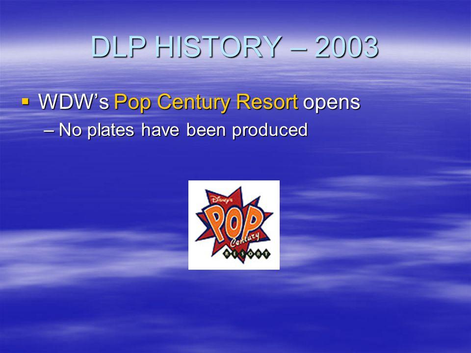 DLP HISTORY – 2003 WDW's Pop Century Resort opens