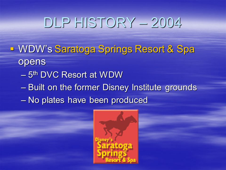 DLP HISTORY – 2004 WDW's Saratoga Springs Resort & Spa opens