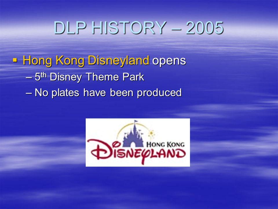 DLP HISTORY – 2005 Hong Kong Disneyland opens 5th Disney Theme Park