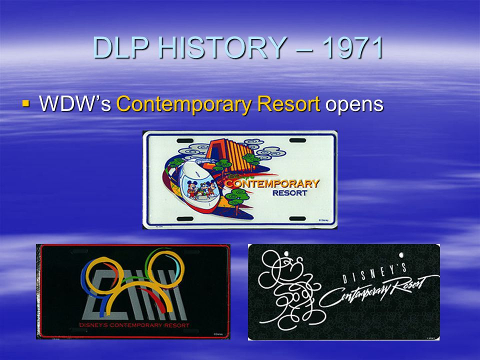 DLP HISTORY – 1971 WDW's Contemporary Resort opens
