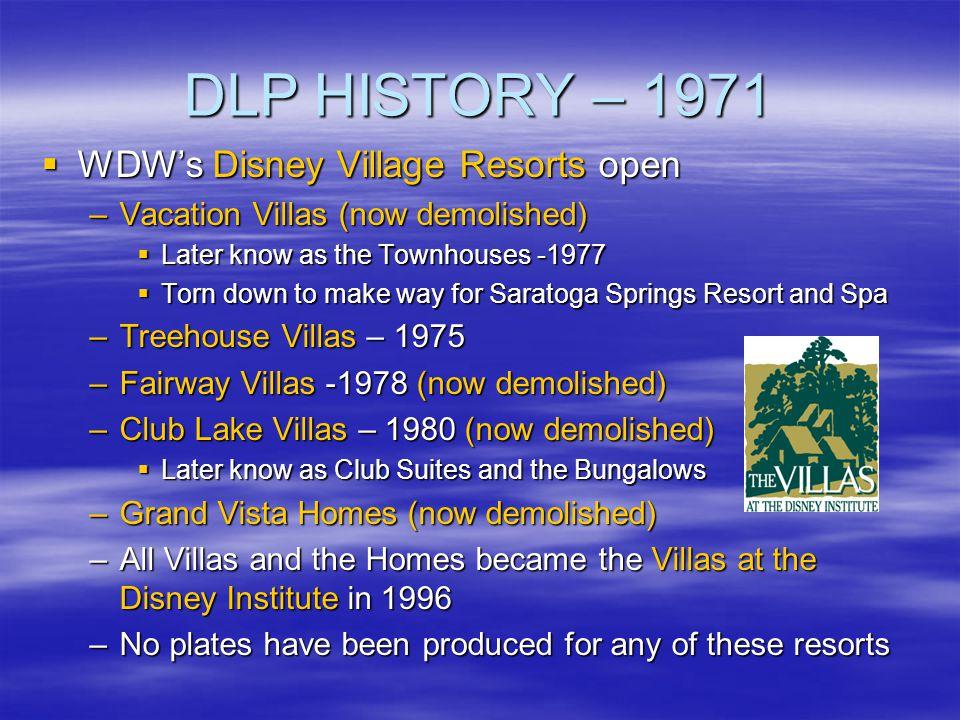DLP HISTORY – 1971 WDW's Disney Village Resorts open