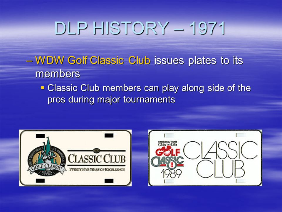 DLP HISTORY – 1971 WDW Golf Classic Club issues plates to its members