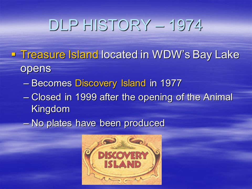 DLP HISTORY – 1974 Treasure Island located in WDW's Bay Lake opens