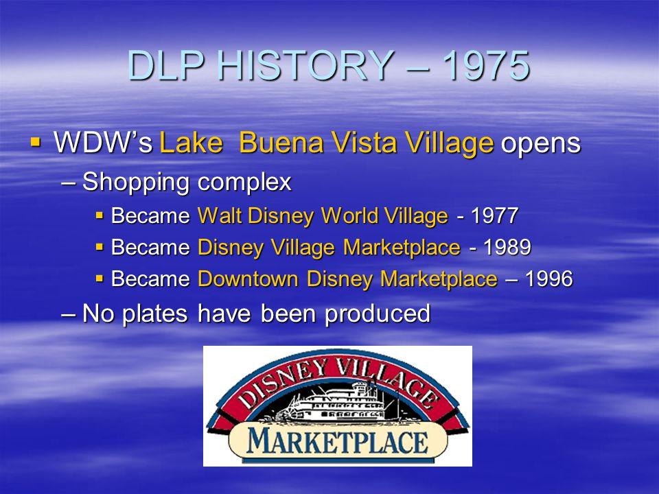 DLP HISTORY – 1975 WDW's Lake Buena Vista Village opens